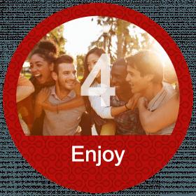 4 - Enjoy